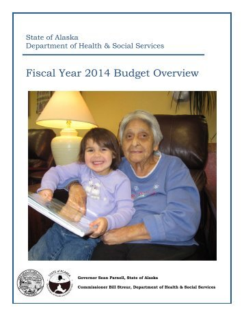 FY14 Budget Overview - Alaska Department of Health and Social ...