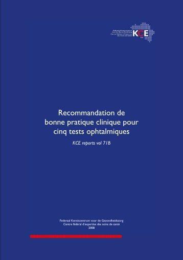 Recommandation de bonne pratique clinique pour cinq tests ... - KCE