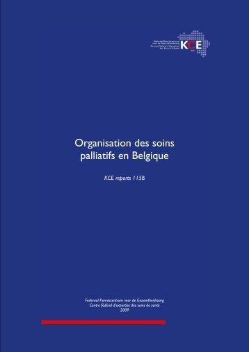 Organisation des soins palliatifs en Belgique - KCE