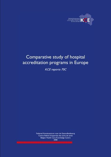 Comparative study of hospital accreditation programs in Europe - KCE