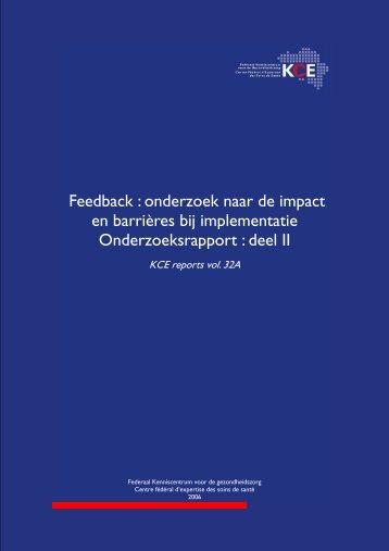 Feedback : onderzoek naar de impact en barrières bij ... - KCE