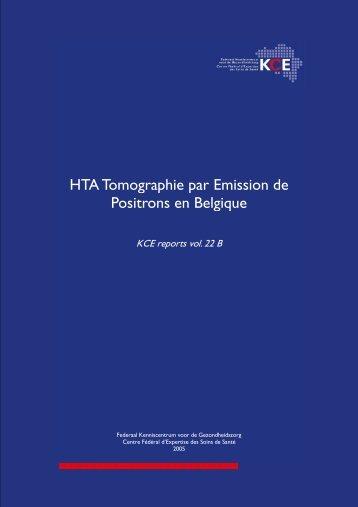 HTA Tomographie à Emission de Positrons en Belgique. - KCE