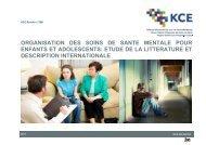 Organisation des soins de santé mentale pour enfants et ... - KCE