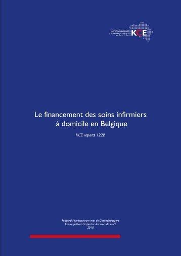 Le financement des soins infirmiers à domicile en Belgique - KCE