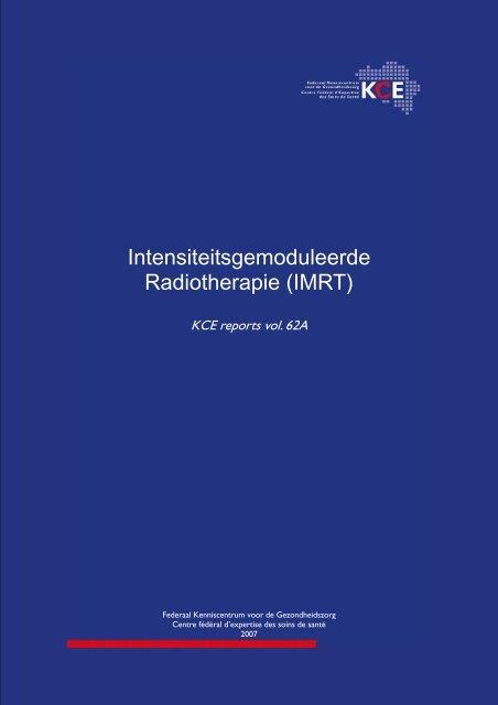 Intensiteitsgemoduleerde Radiotherapie (IMRT) - KCE