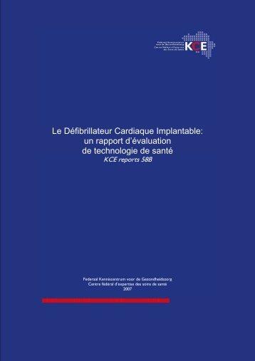 Le défibrilateur cardiaque implantable: un rapport d ... - KCE