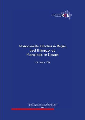 Nosocomiale Infecties in België, deel II: Impact op Mortaliteit ... - KCE
