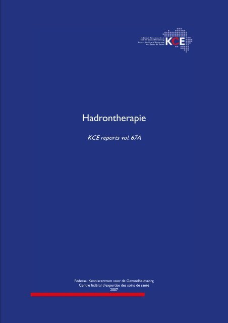 Hadrontherapie - KCE