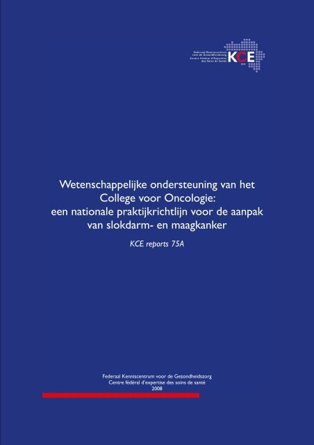 Report in English with a Dutch summary (KCE reports 75A)