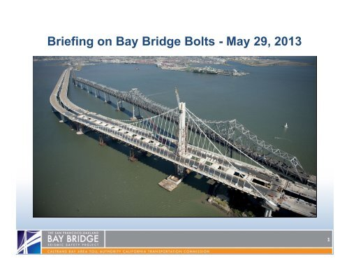 Briefing on Bay Bridge Bolts - May 29, 2013