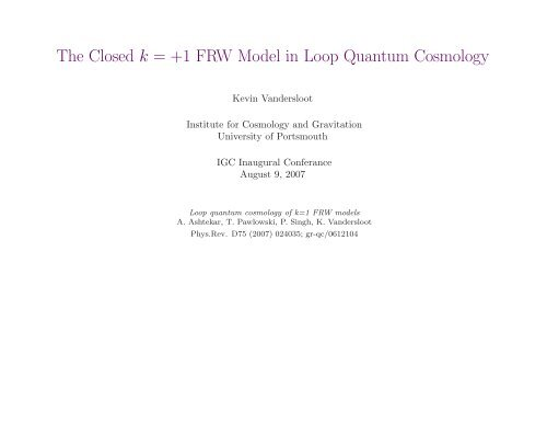 The Closed k = +1 FRW Model in Loop Quantum Cosmology