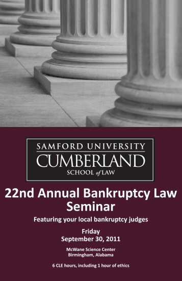 22nd Annual Bankruptcy Law Seminar - Cumberland School of Law ...