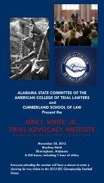 jere f. white, jr., trial advocacy institute - Cumberland School of Law ...