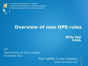 Overview of new OPS rules - European Aviation Safety Agency