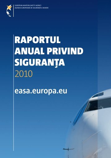 RapoRtul anual pRivind siguRan?a 2010 - European Aviation Safety ...