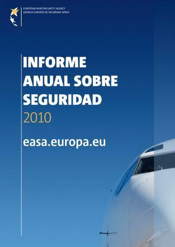 informe anual sobre seguridad 2010 - European Aviation Safety ...