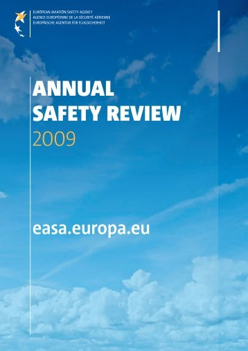 AnnuAl SAfety review 2009 - European Aviation Safety Agency ...