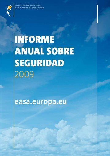 informe anual sobre seguridad 2009 - European Aviation Safety ...