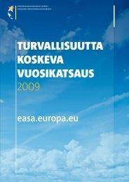 turvallisuutta koskeva vuosikatsaus 2009 - European Aviation Safety ...
