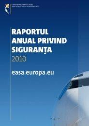 RapoRtul anual pRivind siguRan?a 2010 - European Aviation Safety ...