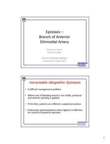 Epistaxis – Branch of Anterior Ethmoidal Artery Intractable ... - ENT