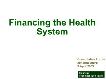 Financing the Health System - Consultative Forum ... - ENT Society