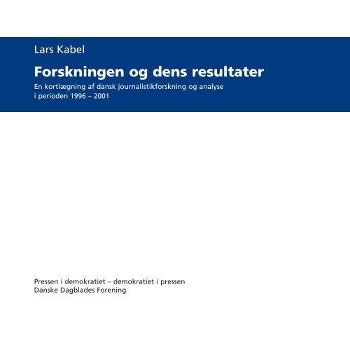 Forskningen og dens resultater (PDF-fil) 327 KB