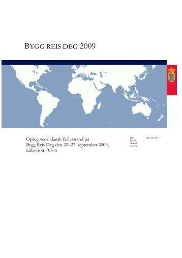 BYGG REIS DEG 2009