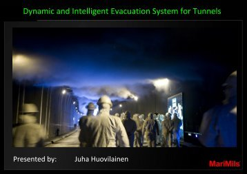 Dynamic and Intelligent Evacuation System for Tunnels