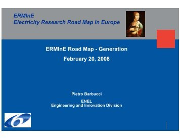 ERMInE Road Map - Generation