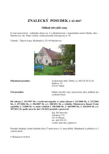 ZNALECKÝ POSUDEK č. 62-4047 - Exekutorský úřad Třebíč