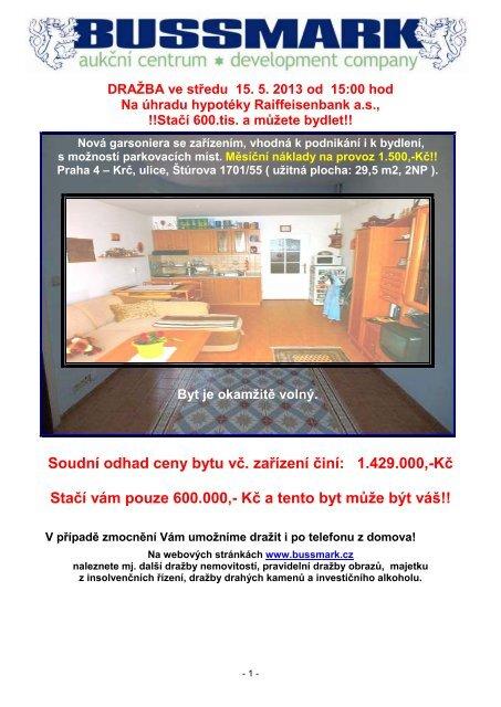 Soudní odhad ceny bytu vč. zařízení činí: 1.429.000,-Kč ... - Sreality.cz