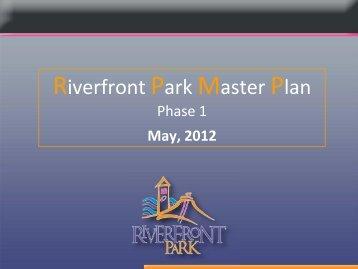 Master Plan Presentation - Riverfront Park