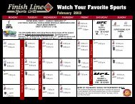 Watch Your Favorite Sports February 2013 - Finish Line Sports Grill