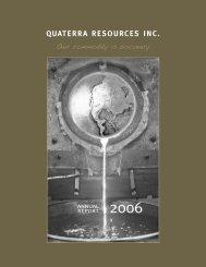 2006 Annual Report - Quaterra Resources Inc