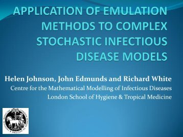 application of emulation methods to complex stochastic ... - MUCM