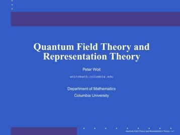 Quantum Field Theory and Representation Theory - Department of ...