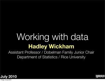 Data input, output and manipulation - Hadley Wickham
