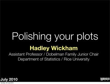 Polishing your plots - Hadley Wickham