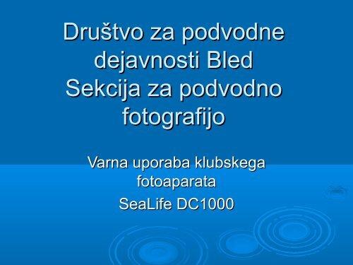 Društvo za podvodne dejavnosti Bled Sekcija za ... - Shrani.si