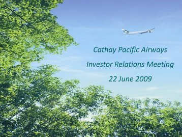 Investor Relations Meeting 22 June 2009 - Cathay Pacific