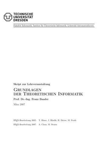 Skript (Stand März 2007) - Lehrstuhl für Automatentheorie ...