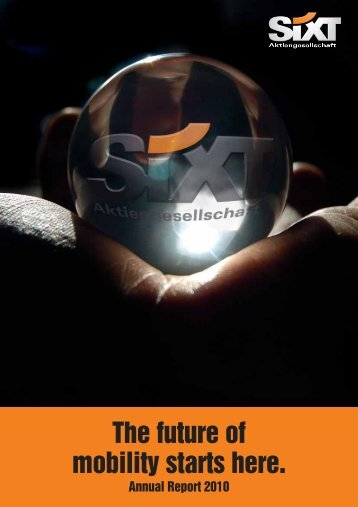 The future of mobility starts here. - Sixt AG