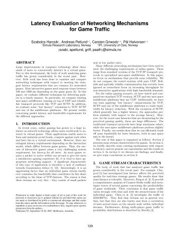 Latency Evaluation of Networking Mechanisms for Game Traffic - ACM