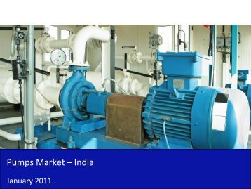 Pumps Market in India 2011 - Sample - SME Toolkit India
