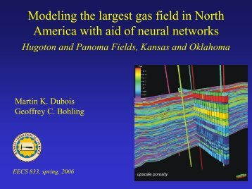 Modeling the largest gas field in North America with aid of neural ...