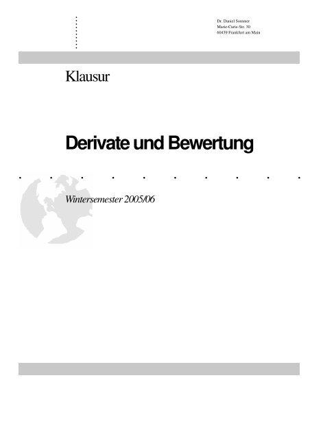 Derivate und Bewertung Wintersemester 2005/06