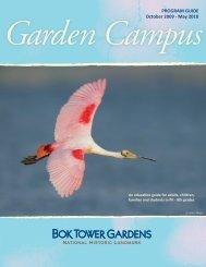 October 2009 - May 2010 PROGRAM GUIDE - Bok Tower Gardens