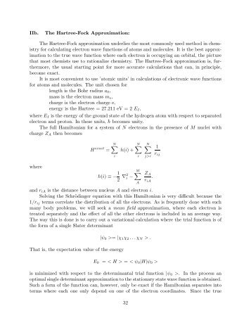 The Hartree-Fock approximation underlies the most commonly used ...