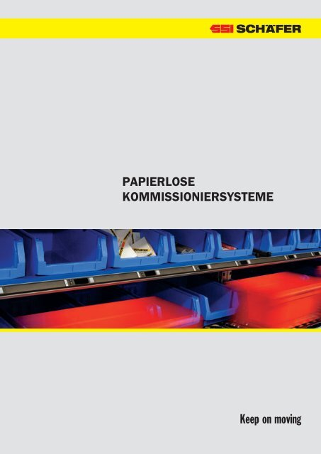 Papierlose Kommissioniersysteme Keep On Ssi Schäfer